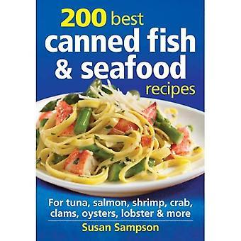 200 meilleures conserves de poisson; Recettes de fruits de mer: Thon, saumon, crevette, crabe, palourdes, huîtres, homard; Plus