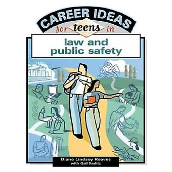 Career Ideas for Teens in Law and Public Safety (Career Ideas for Teens)