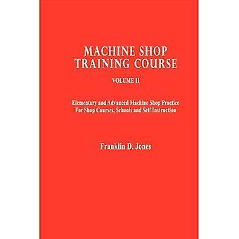 Machine Shop Training Course