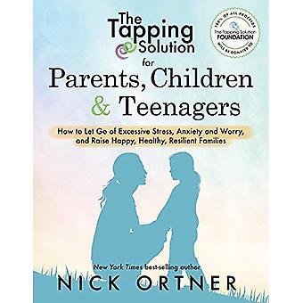 Tapping lösningen för föräldrar, barn & tonåringar