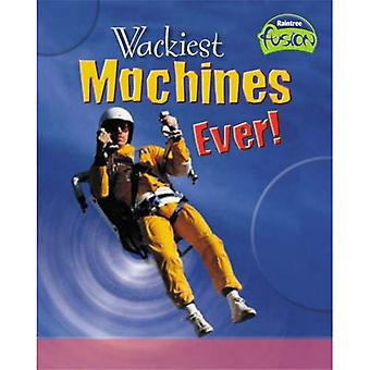 Wackiest Machine's Ever!  (Fusion: Physical Processes and Materials) (Fusion: Physical Processes and Materials)