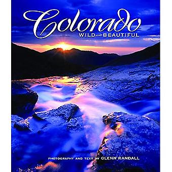Colorado Wild & Beautiful