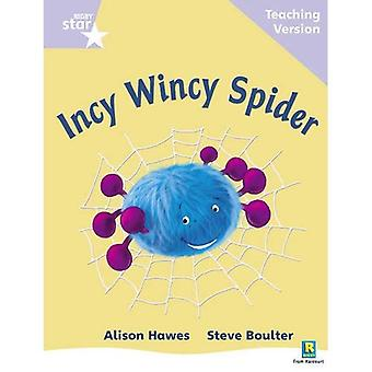 Incy Wincy Spider: Phonic Opportunity Lilac Level (Rigby Star Guided)