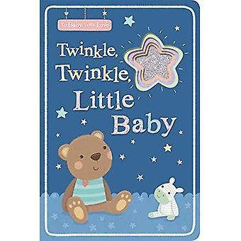 Twinkle, Twinkle, Little Baby (tot Baby met liefde) [Board boek]