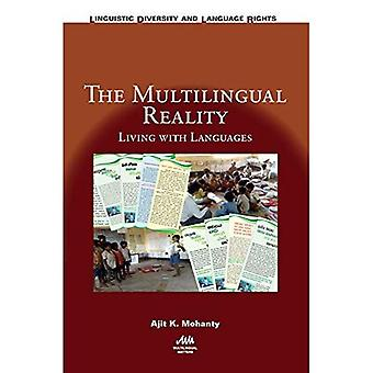 The Multilingual Reality: Living with Languages (Linguistic Diversity and Language Rights)