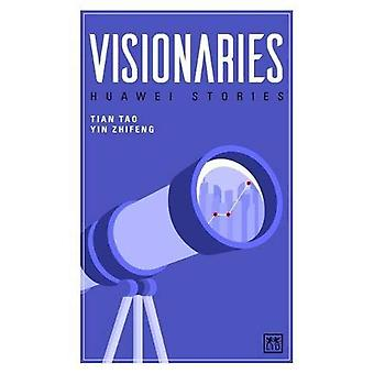 Huawei Stories: Visionaries (Huawei Stories)