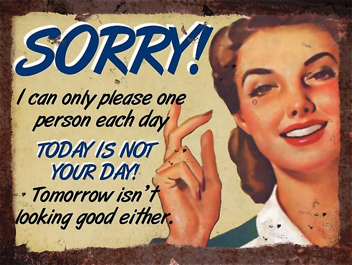 Vintage Metal Wall Sign - Sorry!