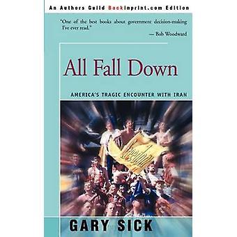 Alle falle ned Amerika tragiske møte med Iran med syke & Gary G