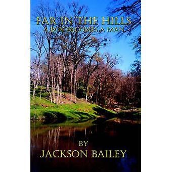 Loin dans les collines de Bailey & Jackson