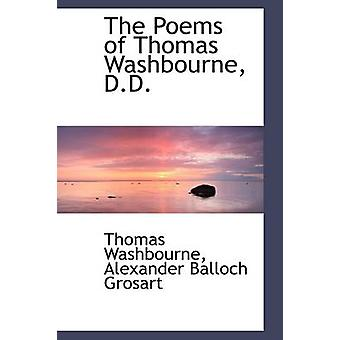 The Poems of Thomas Washbourne D.D. by Washbourne & Thomas