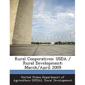 Landlig kooperativer USDA Rural Development MarchApril 2009 av United States Department of Agriculture