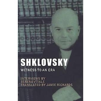 Shklovsky Witness to an Era by Vitale & Serena