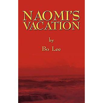 Naomis Vacation by Lee & Bo