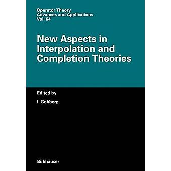 Nuevos aspectos en la interpolación y completar las teorías de Gohberg y me.