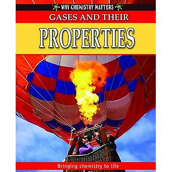 Gases and Their Properties by Reagan Miller - Tom Jackson - 978077874