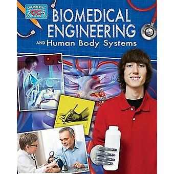 Biomedical Engineering and Human Body Systems by Rebecca Sjonger - 97