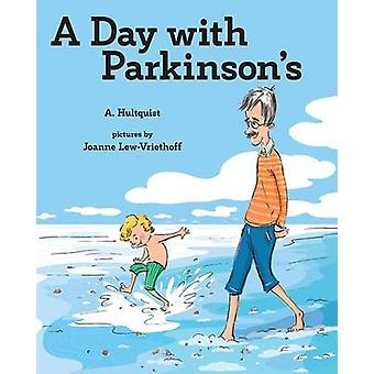 A Day with Parkinson's by A Hultquist - 9780807555811 Book