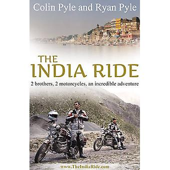 India Ride - Two Brothers - Two Motorcycles - An Incredible Adventure