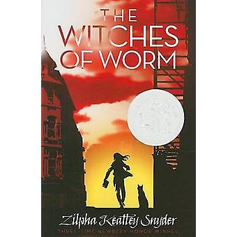 The Witches of Worm by Zilpha Keatley Snyder - Alton Raible - 9781416