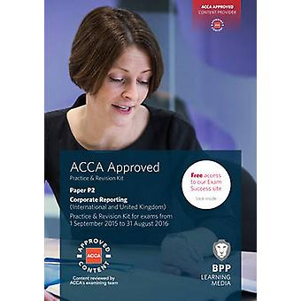 ACCA P2 Corporate Reporting (International & UK) - Practice and Revisi