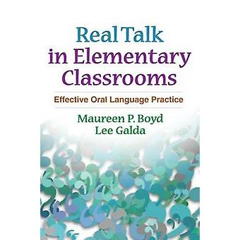 Real Talk in Elementary Classrooms - Effective Oral Language Practice