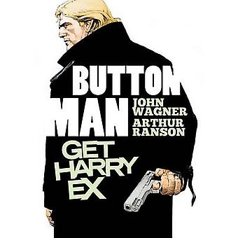 Get Harry Ex by John Wagner - Arthur Ranson - 9781781081389 Book
