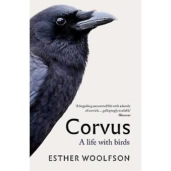 Corvus - A Life With Birds by Esther Woolfson - 9781783784486 Book