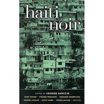 Haiti Noir by Edwidge Danticat - 9781936070657 Book