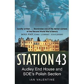 Station 43: Audley End House and SOE's Polish Section