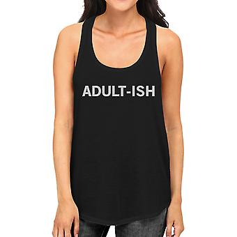 Adult-ish Womens Sleeveless Black Tank Top College Funny Gift Idea