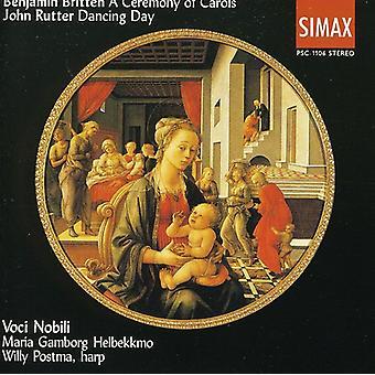 Britten/Rutter - Benjamin Britten: En ceremoni af julesange; John Rutter: Daning dag [CD] USA importerer