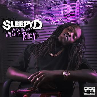 Søvnig D - Wake mig når jeg er Rich [CD] USA import