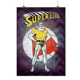 Matte or Glossy Poster with Super Cool Hero Fashion | Wellcoda | *d2831