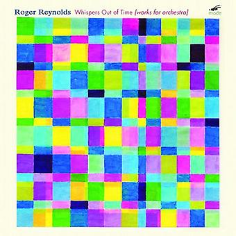 Roger Reynolds - hvisker tid: værker for orkester af Roger Reynolds [CD] USA import