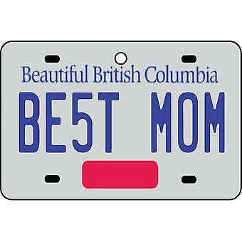 BRITISH COLUMBIA - Best Mom License Plate Car Air Freshener
