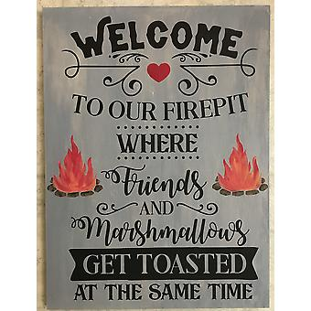 Welcome to Our Firepit Where Marshmallows Get Toasted Wall Plaque 16 Inches