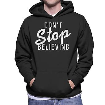 Dont Stop Believing Song Lyric Men's Hooded Sweatshirt