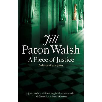 A Piece of Justice by Jill Paton Walsh - 9780340839508 Book