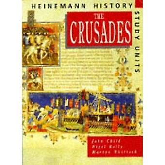 Heinemann History Study Units - Student Book. The Crusades by John Chi