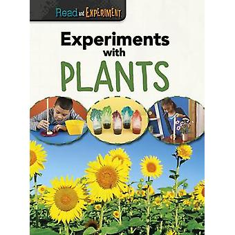 Experiments with Plants by Isabel Thomas - 9781406297898 Book