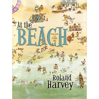 At the Beach by Roland Harvey - 9781741147049 Book