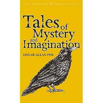 Tales of Mystery and Imagination by Edgar Allan Poe - John S. Whitley