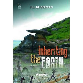 Inheriting the Earth by Jill Nudelman - 9781869142254 Book