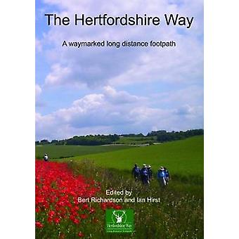 The Hertfordshire Way - A Walker's Guide by Bert Richardson - 97819010