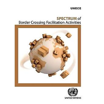Spectrum of Border Crossing Facilitation Activities by United Nations