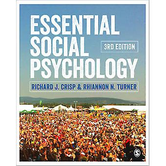 Essential Social Psychology (3rd Revised edition) by Richard J. Crisp