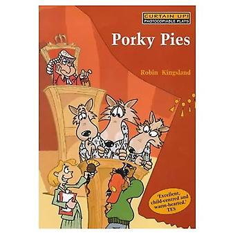 Porky taarten: Wolven, gilt en Dodgy Deals: een toneelstuk met liedjes voor School voorstellingen (gordijn omhoog)