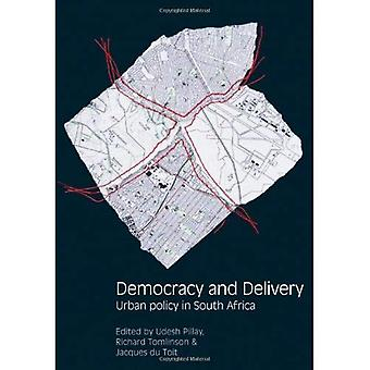 Democracy and Delivery: Urban Policy in South Africa