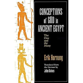 Conceptions of God in Ancient Egypt: the One and the Many: The One and the Many