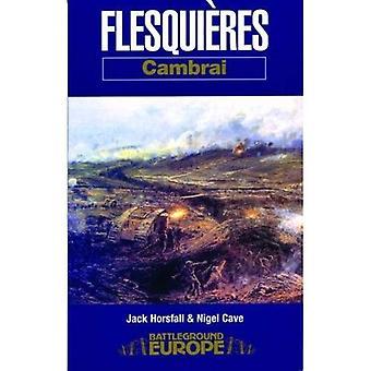 La batalla por Flesquieres Ridge (campo de batalla Europa)